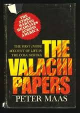 The Valachi Papers by Peter Maas, 1972